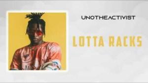 UnoTheActivist - Lotta Racks